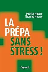 La prépa sans stress (Documents) Format Kindle