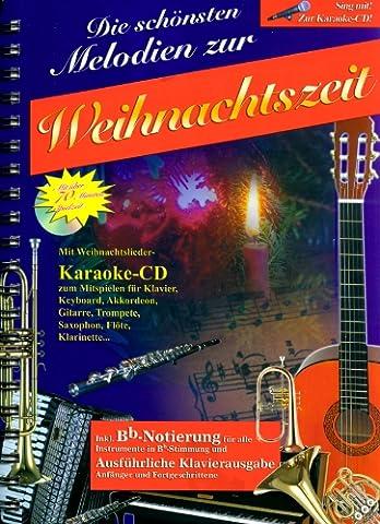 Die schönsten Melodien zur Weihnachtszeit: mit Karaoke-CD zum Anhören und Mitspielen (Original Verlag: Streetlife)