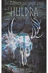 Huldra (Gunnhild Lashtongue Series) Paperback