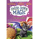 Upside Down Magic #6: The Big Shrink
