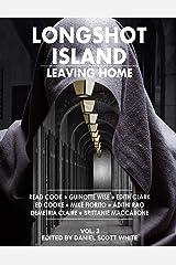 Leaving Home: Longshot Island: Volume 3 Paperback