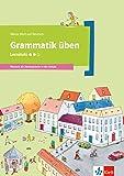 Grammatik üben - Lernstufe 2: Deutsch als Zweitsprache in der Schule (Meine Welt auf Deutsch)