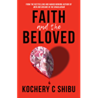 Faith and the Beloved (Kochery C Shibu Book 1)