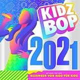 Kidz Bop 2021