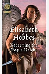 Redeeming The Rogue Knight (The Danby Brothers, Book 2) Paperback