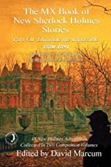 The MX Book of New Sherlock Holmes Stories - Part VII: Eliminate The Impossible: 1880-1891 (MX Book of New Sherlock Holmes Stories Series) Paperback