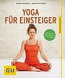 Yoga für Einsteiger (GU Ratgeber Gesundheit)