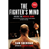 The Fighter's Mind: Inside the Mental Game (English Edition)