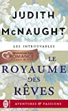 Le royaume des rêves (J'ai lu Aventures & Passions t. 12415)