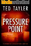 Pressure Point: The Freeman Files Series - Book 3