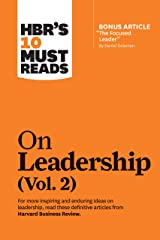 """HBR's 10 Must Reads on Leadership, Vol. 2 (with bonus article """"The Focused Leader"""" By Daniel Goleman) Paperback"""