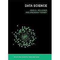 Data Science (The MIT Press Essential Knowledge series)