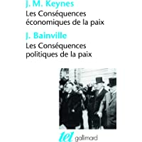 Les Conséquences économiques de la paix, suivi de : Les Conséquences politiques de la paix