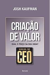 Manual do CEO. Criação de Valor. Qual o Preço da Sua Ideia? Paperback