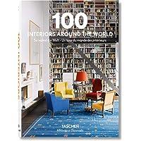 100 Interiors Around the World / So wohnt die Welt / Un tour du monde des interieurs: BU