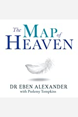 The Map of Heaven: A neurosurgeon explores the mysteries of the afterlife and the truth about what lies beyond Audible Audiobook