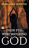 Their Eyes Were Watching God (Hardcover Library Edition)