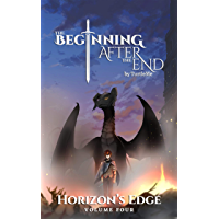 The Beginning After The End: Horizon's Edge, Book 4 (English Edition)