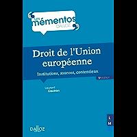 Droit de l'Union européenne. Institutions, sources, contentieux - 5e éd. : Institutions, sources, contentieux (Mémentos)