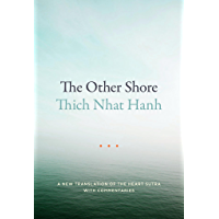 The Other Shore: A New Translation of the Heart Sutra with Commentaries (English Edition)