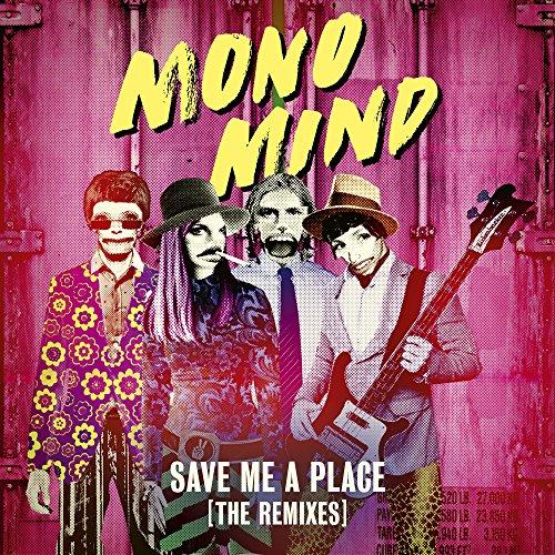 Save Me a Place (The Remixes)