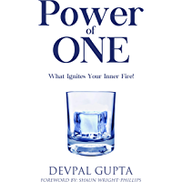 Power of One: What Ignites Your Inner Fire!