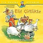 Elif Çiftlikte - İlk Okuma Kitabım