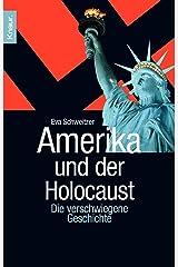 Amerika und der Holocaust: Die verschwiegene Geschichte Taschenbuch