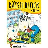 Rätselblock ab 10 Jahre, Band 1, A5-Block: Kunterbunter Rätselspaß: Labyrinthe, Fehler finden, Kreuzworträtsel, Sudokus…