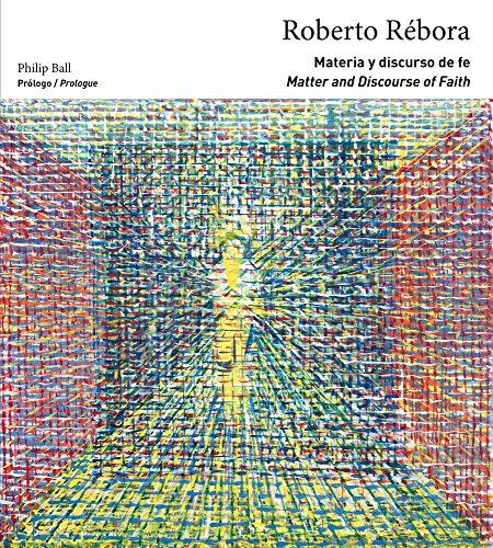 Materia y discurso de fe / Matter and Discourse of Faith: Roberto Rébora (Arte y Fotografía) por VV.AA.