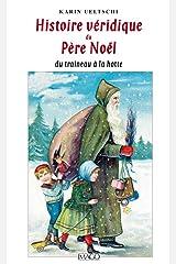 Histoire véridique du Père Noël du traîneau à la hotte (IMAGO (EDITIONS) Format Kindle