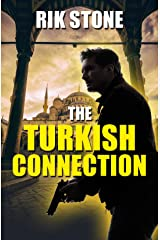 The Turkish Connection: A kidnapped boy pits his wits against a crime lord. If he loses, he dies Kindle Edition