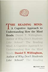 The Reading Mind: A Cognitive Approach to Understanding How the Mind Reads Hardcover