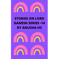 Stories on lord Ganesh series -14: From various sources of Ganesh Purana