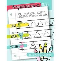 Impariamo a tracciare: Linee forme lettere: Libro di attività per bambini: Età 3+: Un libro di attività per bambini in età prescolare e scolare per iniziare a tracciare le linee, le forme e le lettere PDF Libri