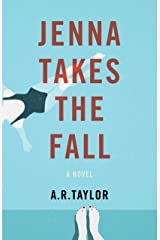 Jenna Takes The Fall: A Novel Kindle Edition