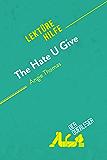 The Hate U Give von Angie Thomas (Lektürehilfe): Detaillierte Zusammenfassung, Personenanalyse und Interpretation…