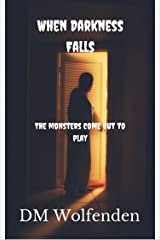 When Darkness Falls Kindle Edition