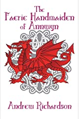 The Faerie Handmaiden of Annwyn Paperback