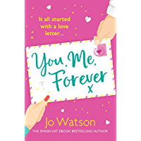 You, Me, Forever: The uplifting rom-com from the smash-hit bestseller, filled with hilarity and heart (English Edition)