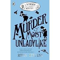 Murder Most Unladylike (Book 1): A Murder Most Unladylike Mystery