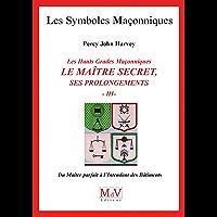 N.55 Le maître secret T3 (Symboles Maçonnique)