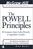 The Powell Principles: 24 Lessons from Colin Powell, a Lengendary Leader (The McGraw-Hill Professional Education Series) (English Edition)