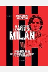 Ti racconto i campioni del Milan Formato Kindle