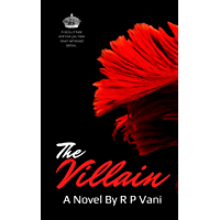 The Villain: Smoke and the mirrors ( A Friends-to-enemies-to-Lovers high school Romance) (Billionaire Romance) (The…