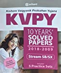 KVPY 10 Years Solved Papers 2018-2009 Stream SB/SX