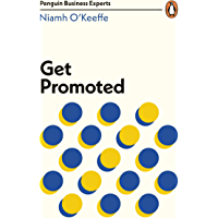 Get Promoted (Penguin Business Experts Series) (English Edition)