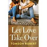 Let Love Take Over