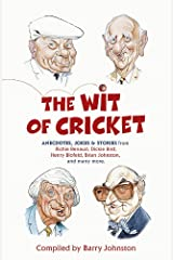 The Wit of Cricket: Stories from Cricket's best-loved personalities Paperback