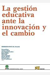 La Gestion Educativa Ante La Innovacion Y El Cambio (Congreso de Educación) Paperback